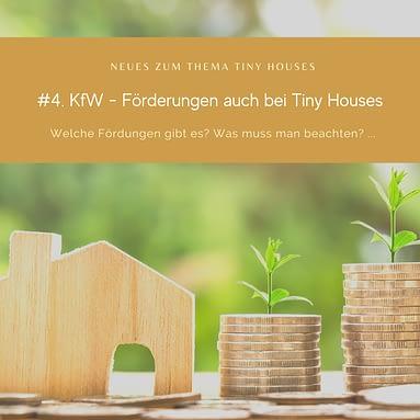 #4 KfW- Förderungen auch bei Tiny Houses